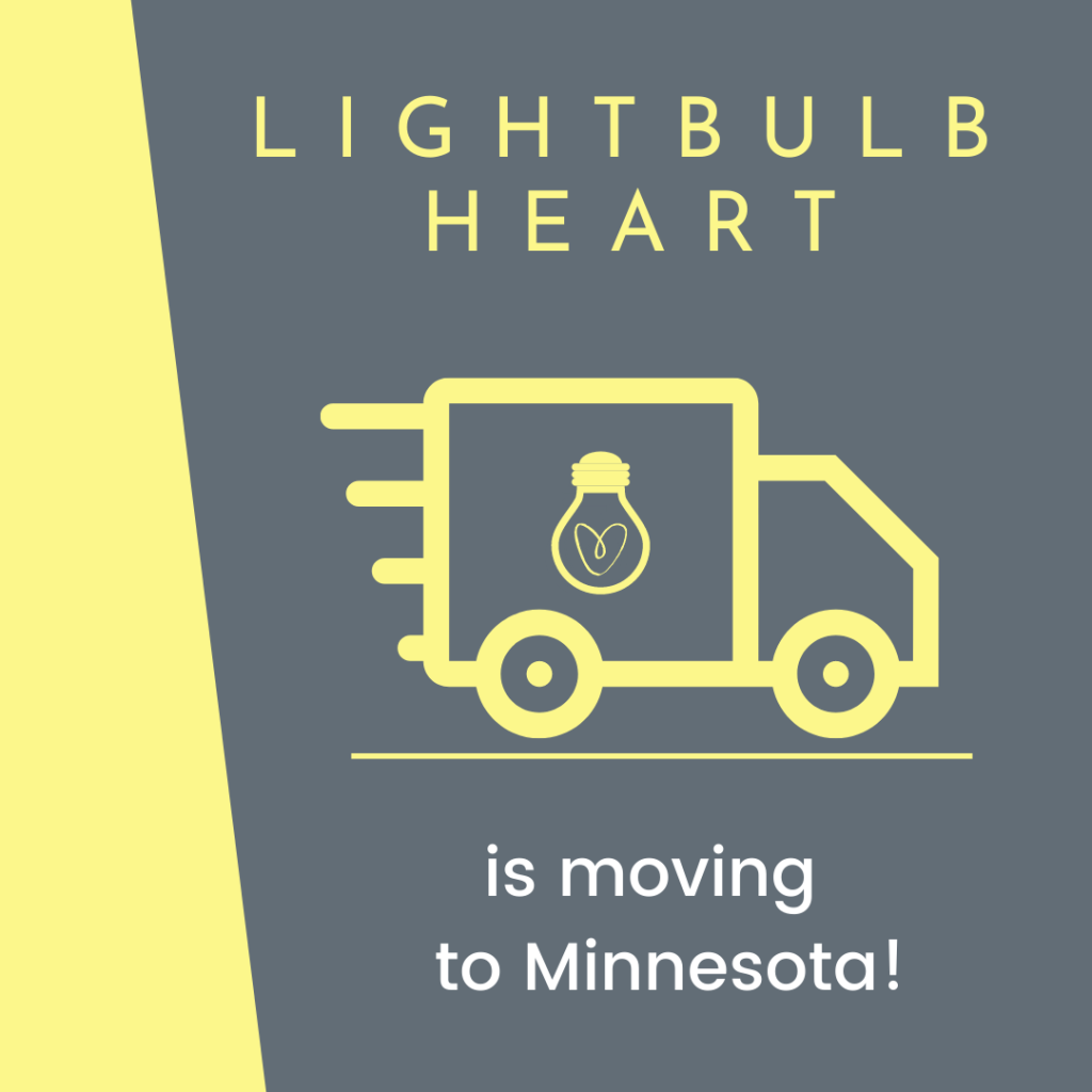 """A yellow moving truck with the Lightbulb Heart logo on its side moves from left to right on a grey background. Text reads: """"Lightbulb Heart is moving to Minnesota!"""""""