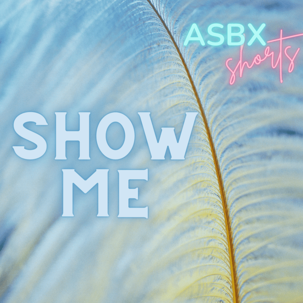 A long feather arcs vertically against a pastel background. Text reads: ASBX shorts SHOW ME. Click Here to Listen